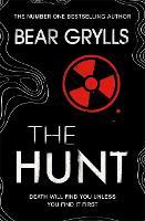 Bear Grylls: The Hunt (Hardback)