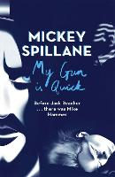 My Gun is Quick - Mike Hammer (Paperback)