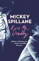 Kiss Me, Deadly - Mike Hammer (Paperback)