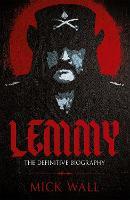 Lemmy: The Definitive Biography (Paperback)