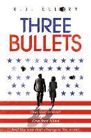 Three Bullets (Paperback)
