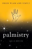 Palmistry, Orion Plain and Simple