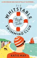 The Whitstable High Tide Swimming Club (Paperback)