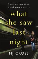 What She Saw Last Night (Paperback)