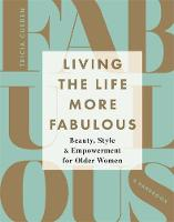 Living the Life More Fabulous