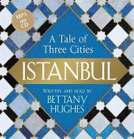 Istanbul: A Tale of Three Cities (CD-Audio)