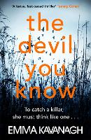 The Devil You Know: To catch a killer, she must think like one (Paperback)