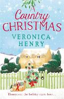 A Country Christmas: Book 1 in the Honeycote series (Paperback)