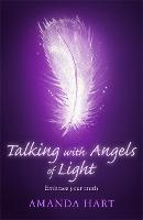 Talking with Angels of Light