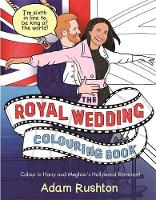The Royal Wedding Colouring Book