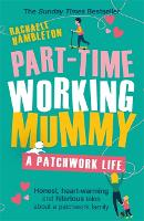 Part-Time Working Mummy