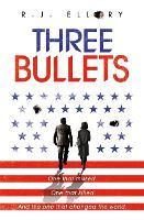 Three Bullets (Hardback)