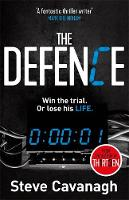 The Defence: Win the trial. Or lose his life. - Eddie Flynn (Paperback)