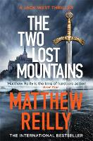 The Two Lost Mountains: The Brand New Jack West Thriller (Hardback)
