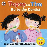 Topsy and Tim: Go to the Dentist - Topsy and Tim (Paperback)