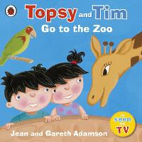 Topsy and Tim: Go to the Zoo - Topsy and Tim (Paperback)