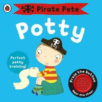 Pirate Pete's Potty - Pirate Pete and Princess Polly (Board book)