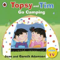 Topsy and Tim: Go Camping (Paperback)
