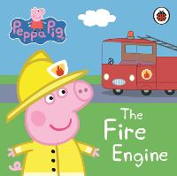 Peppa Pig: The Fire Engine: My First Storybook - Peppa Pig (Board book)