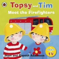 Topsy and Tim: Meet the Firefighters (Paperback)