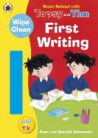 Start School with Topsy and Tim: Wipe Clean First Writing - Topsy and Tim (Paperback)
