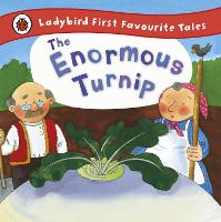 The Enormous Turnip: Ladybird First Favourite Tales (Hardback)