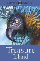 Ladybird Classics: Treasure Island (Hardback)