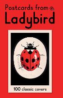 Postcards from Ladybird: 100 Classic Ladybird Covers in One Box