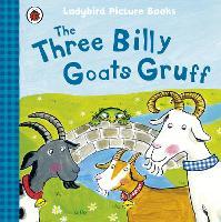 The Three Billy Goats Gruff: Ladybird First Favourite Tales - First Favourite Tales (Paperback)
