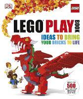 LEGO (R) Play Book: Ideas to Bring Your Bricks to Life (Hardback)