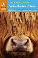 The Rough Guide to Scottish Highlands & Islands - Rough Guides (Paperback)