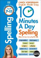 10 Minutes A Day Spelling Ages 7-11 Key Stage 2 - Made Easy Workbooks (Paperback)