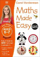 Maths Made Easy Ages 6-7 Key Stage 1 Beginner - Made Easy Workbooks (Paperback)