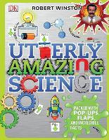 Utterly Amazing Science (Hardback)