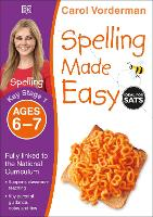 Spelling Made Easy, Ages 6-7 (Key Stage 1): Supports the National Curriculum, English Exercise Book - Made Easy Workbooks (Paperback)