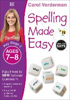 Spelling Made Easy, Ages 7-8 (Key Stage 2): Supports the National Curriculum, English Exercise Book - Made Easy Workbooks (Paperback)