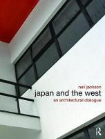Japan and the West: An Architectural Dialogue (Hardback)