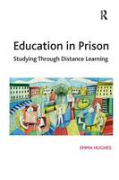 Education in Prison: Studying Through Distance Learning (Hardback)