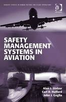Safety Management Systems in Aviation - Ashgate Studies in Human Factors for Flight Operations (Paperback)