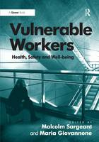 Vulnerable Workers: Health, Safety and Well-being (Hardback)