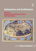 Nationalism and Architecture - Ashgate Studies in Architecture (Hardback)