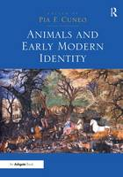Animals and Early Modern Identity (Hardback)