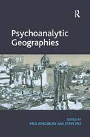 Psychoanalytic Geographies (Hardback)