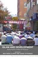 Islam and Development: Exploring the Invisible Aid Economy (Hardback)