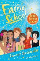 Summer Spectacular - Fame School (Paperback)