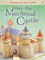 Make This Medieval Castle - Cut-out Model (Paperback)