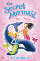 Whale Rescue - The Secret Mermaid 11 (Paperback)