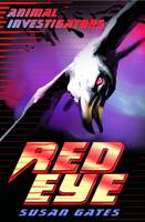 Red Eye - Animal Investigators 01 (Paperback)