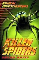 Killer Spiders - Animal Investigators (Paperback)