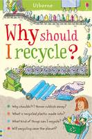 Why Should I Recycle? - Children's Guides (Paperback)
